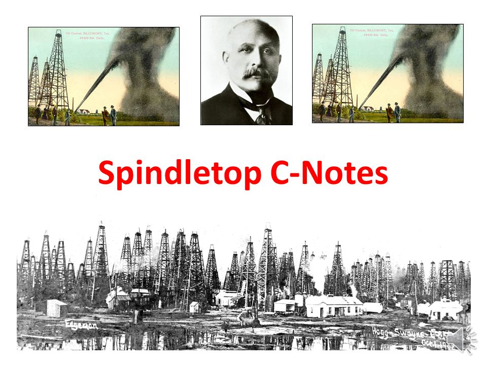Spindletop C-Notes