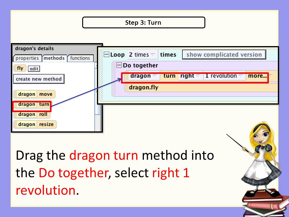 Step 3: Turn Drag the dragon turn method into the Do together, select right 1 revolution.