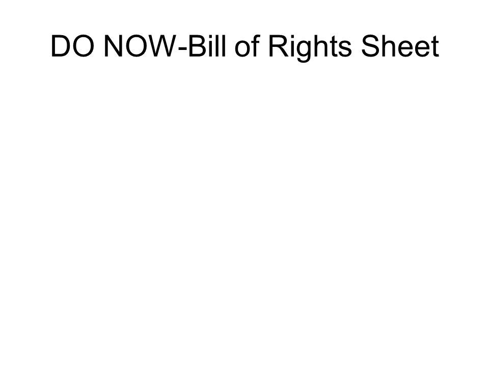 DO NOW-Bill of Rights Sheet
