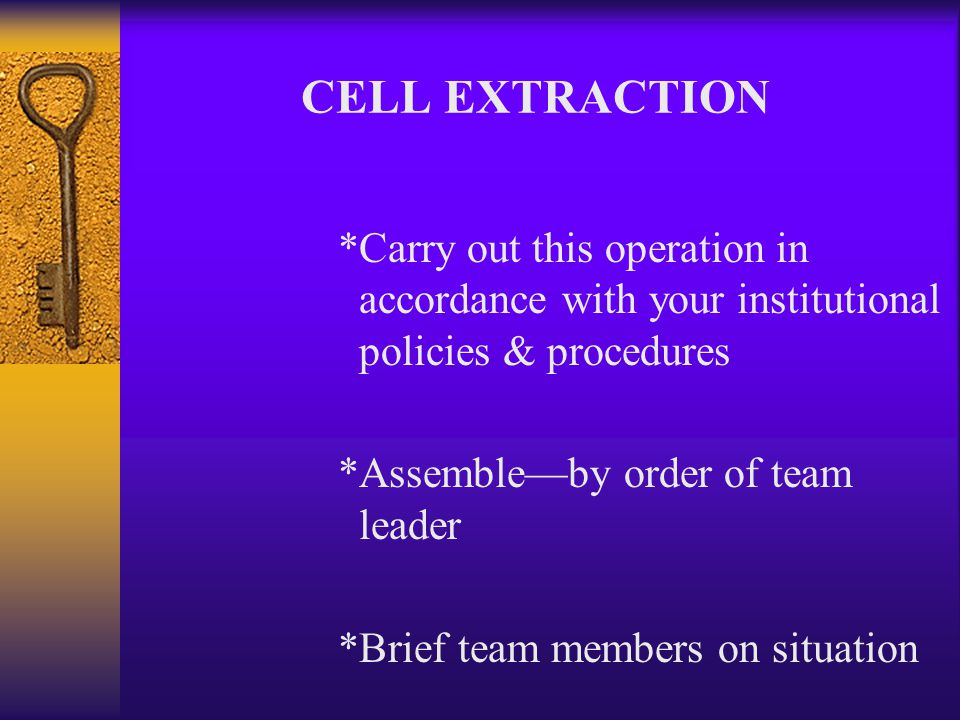 'CET' Tactics *Evacuate all correctional employees that are not a part of the cell extraction team *Prior to the team's confronting the uncooperative