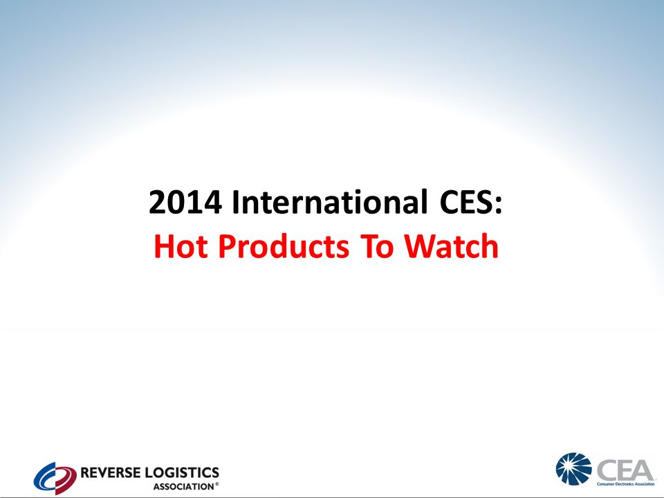 2014 International CES: Hot Products To Watch
