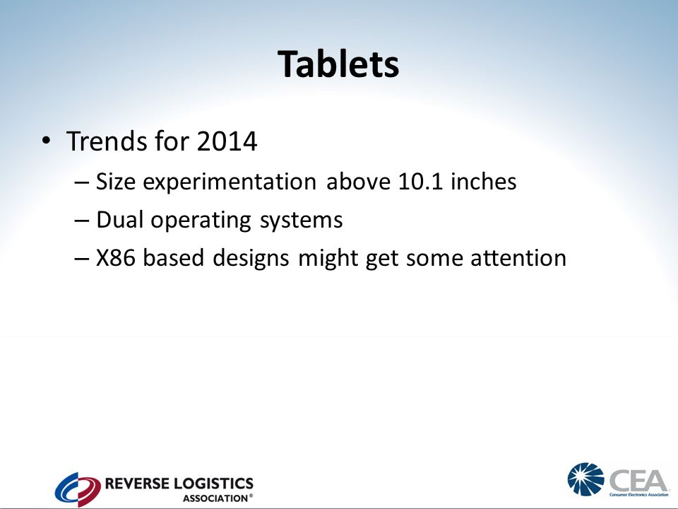 Tablets Trends for 2014 – Size experimentation above 10.1 inches – Dual operating systems – X86 based designs might get some attention