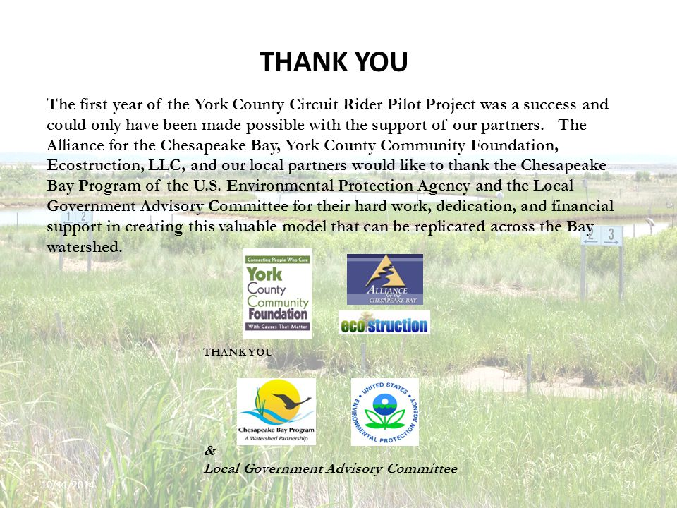 10/11/201421 THANK YOU The first year of the York County Circuit Rider Pilot Project was a success and could only have been made possible with the support of our partners.
