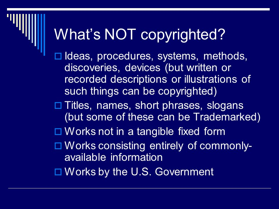 What's NOT copyrighted.