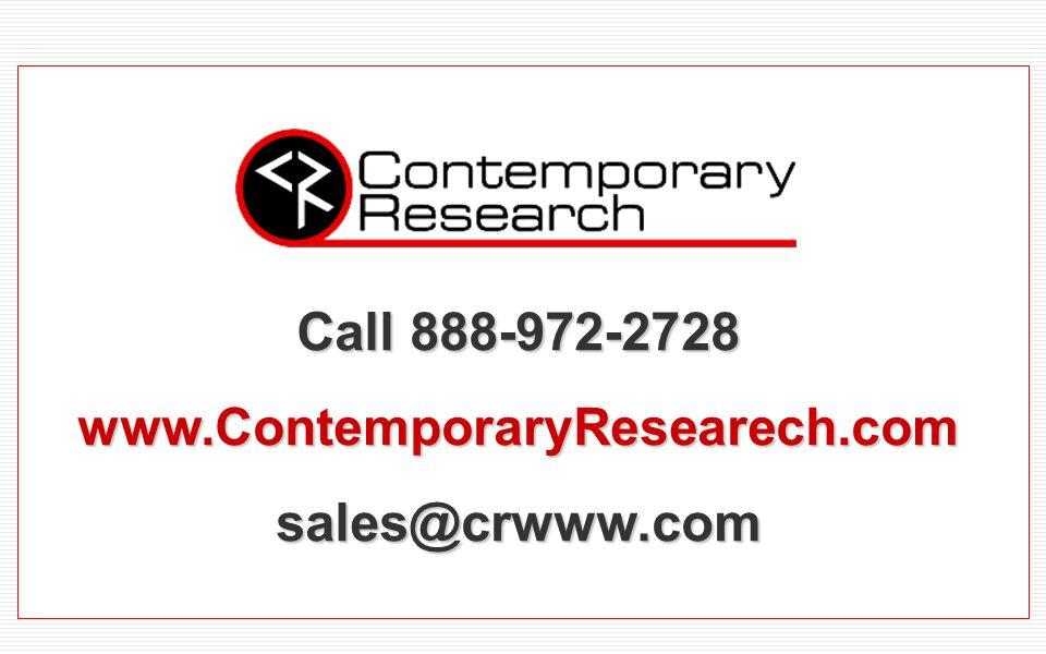 Call 888-972-2728 www.ContemporaryResearech.comsales@crwww.com