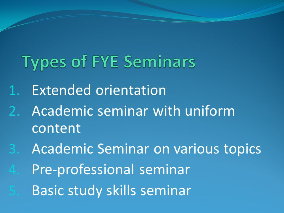 1. Extended orientation 2. Academic seminar with uniform content 3.