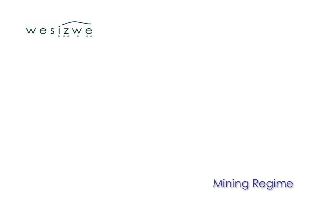 Mining Regime