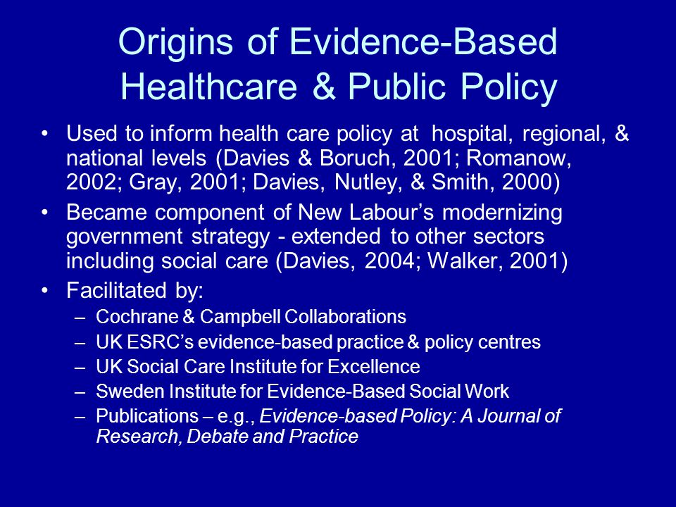 Shortage of Evidence Varies by Field of Practice Adequacy varies considerably by field of practice Most robust is mental health In other fields of practice much more of a patchwork Unevenness of the research base across fields of practice looms as a major challenge