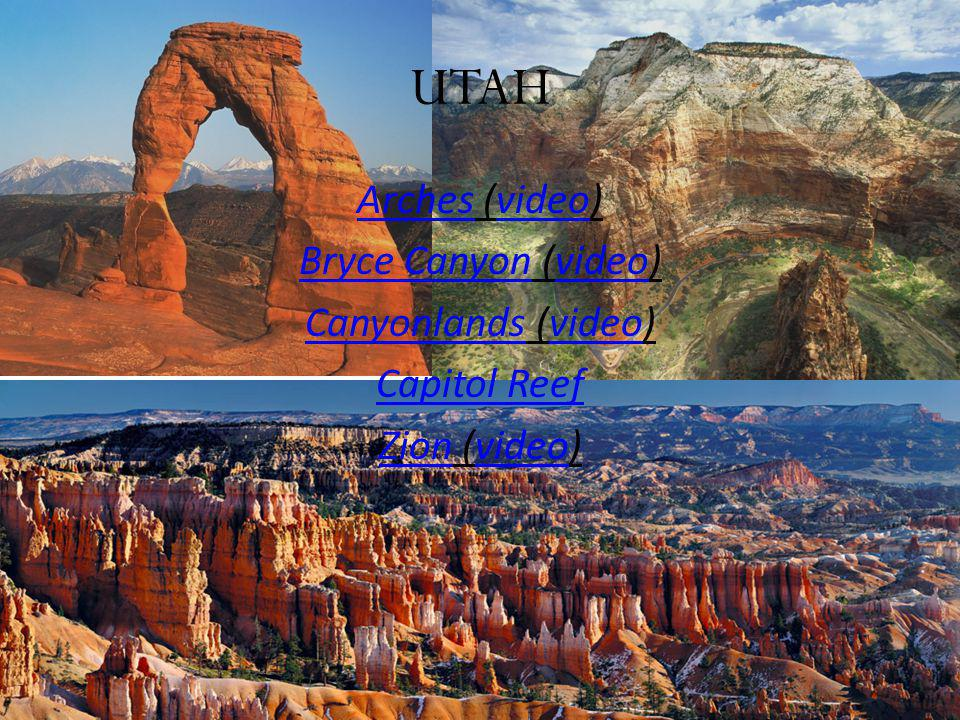 UTAH ArchesArches (video)video Bryce CanyonBryce Canyon (video)video CanyonlandsCanyonlands (video)video Capitol Reef ZionZion (video)video