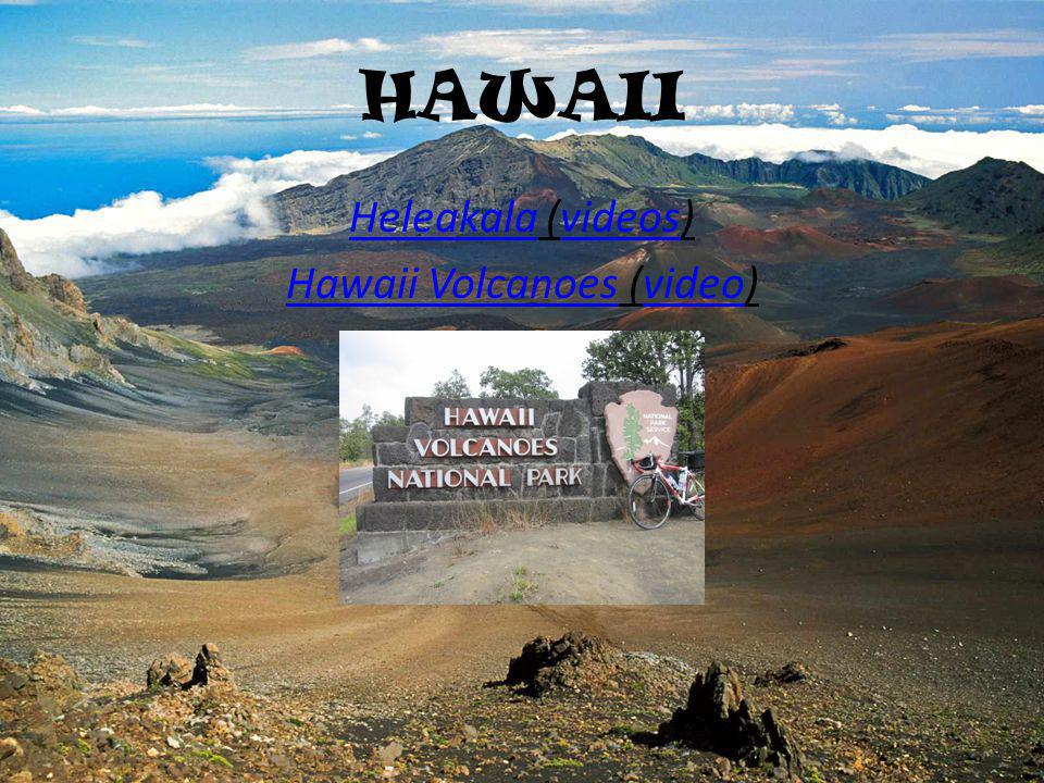 HAWAII HeleakalaHeleakala (videos)videos Hawaii VolcanoesHawaii Volcanoes (video)video