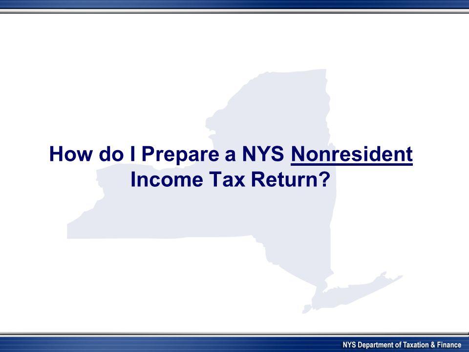 How do I Prepare a NYS Nonresident Income Tax Return?