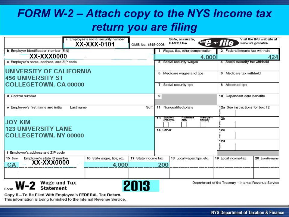 FORM W-2 – Attach copy to the NYS Income tax return you are filing XX-XXX-0101 XX-XXX0000