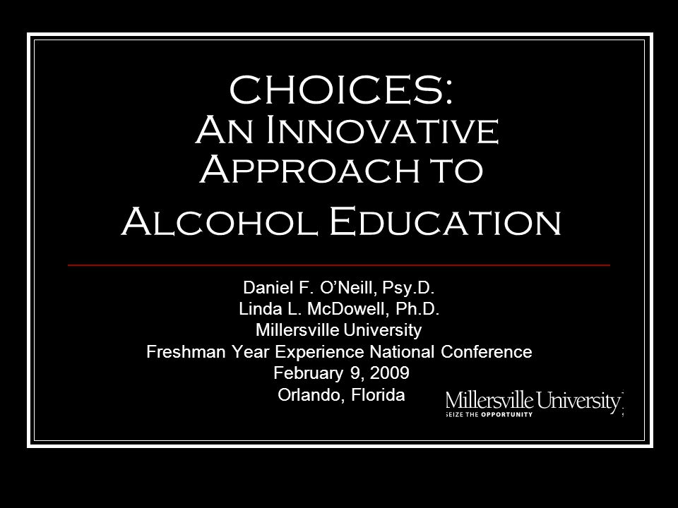 CALL TO ACTION A Call to Action, 2002 NIAAA What Colleges Need to Know Now: Update on College Drinking, 2008 NIAAA Millersville University Task Force on Alcohol, 1999