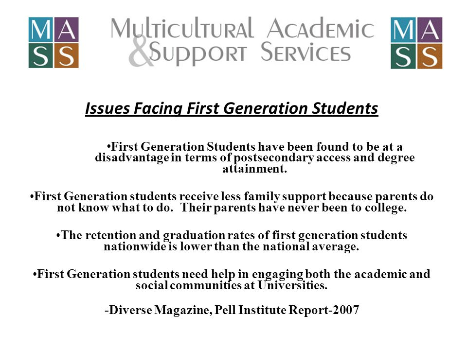 First Generation National Perspective Nationally, there are 6.5 million first generation students attending colleges and universities in the U.S.
