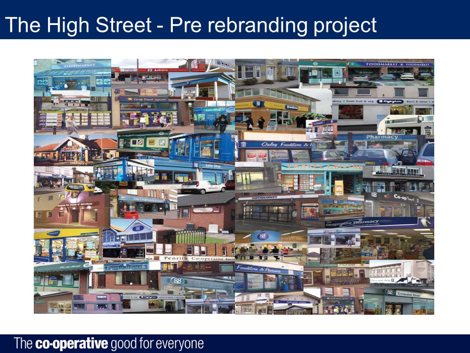 The High Street - Pre rebranding project