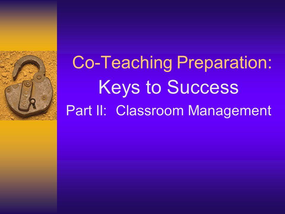 Co-Teaching Preparation: Keys to Success Part II: Classroom Management