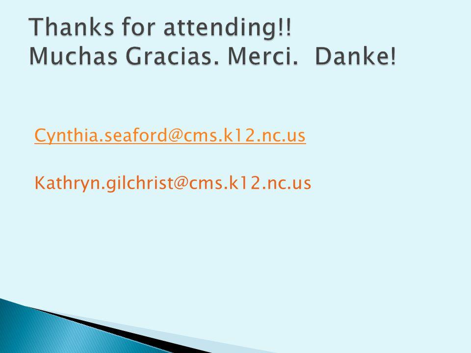Cynthia.seaford@cms.k12.nc.us Kathryn.gilchrist@cms.k12.nc.us