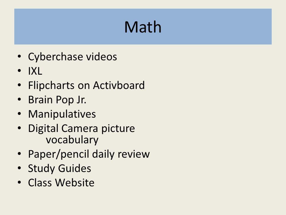 Math Cyberchase videos IXL Flipcharts on Activboard Brain Pop Jr.