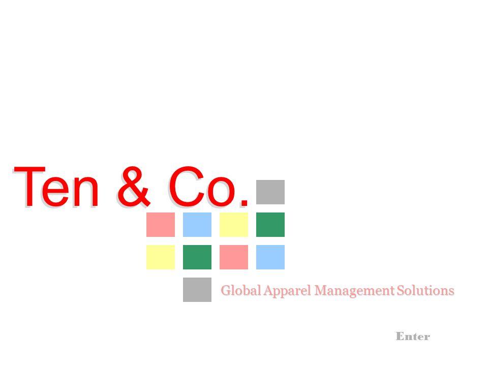 Ten & Co. Ten & Co. Enter Global Apparel Management Solutions