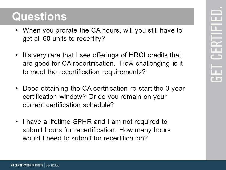 When you prorate the CA hours, will you still have to get all 60 units to recertify.