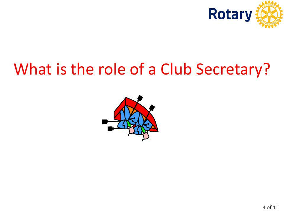 What is the role of a Club Secretary? 4 of 41