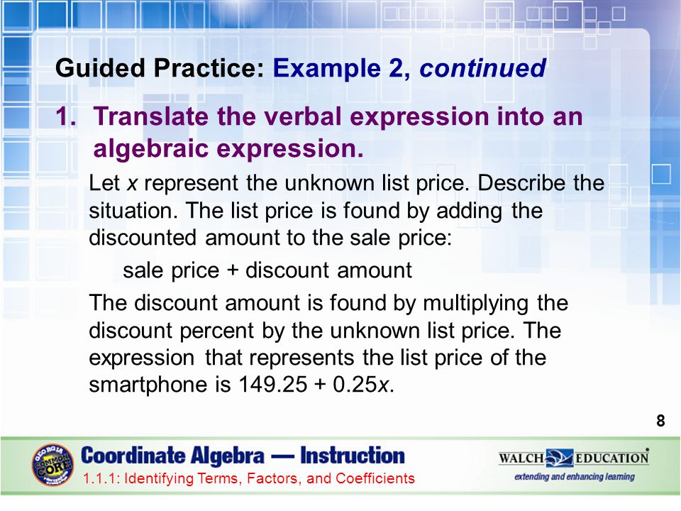 Guided Practice: Example 3, continued 5.Identify all coefficients.