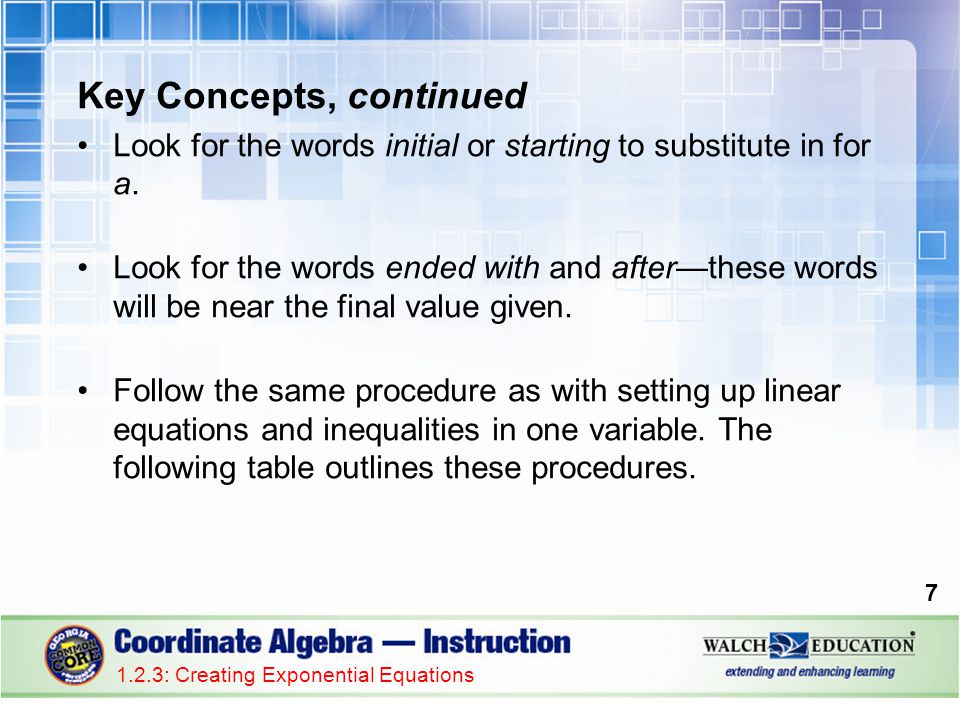 Key Concepts, continued Look for the words initial or starting to substitute in for a. Look for the words ended with and after—these words will be nea