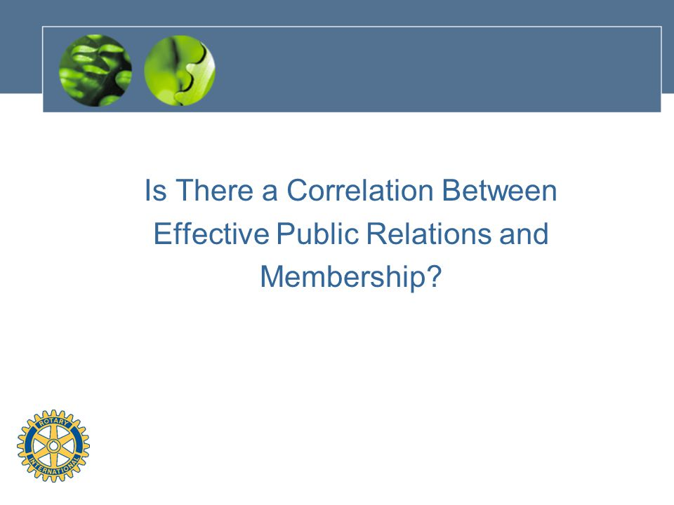 Is There a Correlation Between Effective Public Relations and Membership