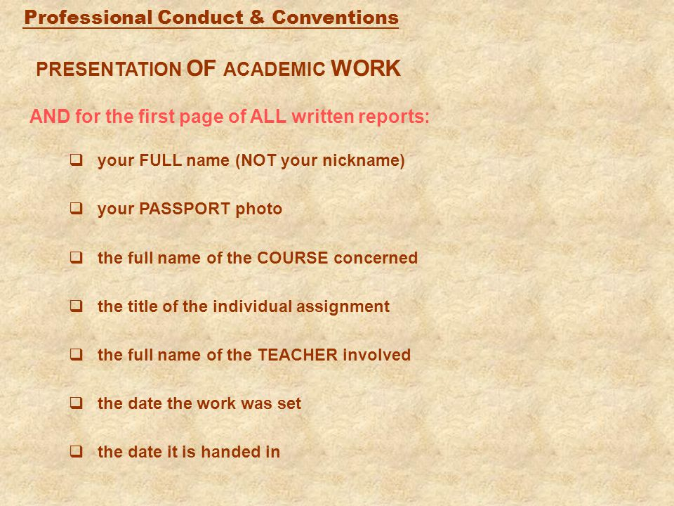 GROUP COURSE TITLE TEACHER YOUR PHOTO DATE SET DATE DUE PRESENTATION OF WORK Students are shown how written assignments should be presented.