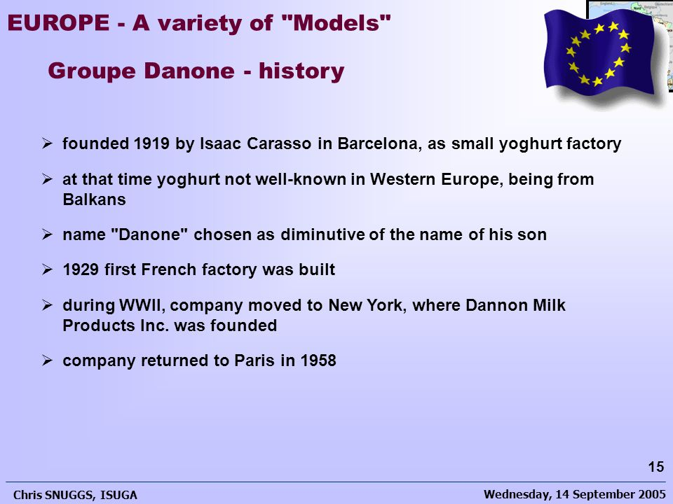 Wednesday, 14 September 2005 Chris SNUGGS, ISUGA 15 EUROPE - A variety of