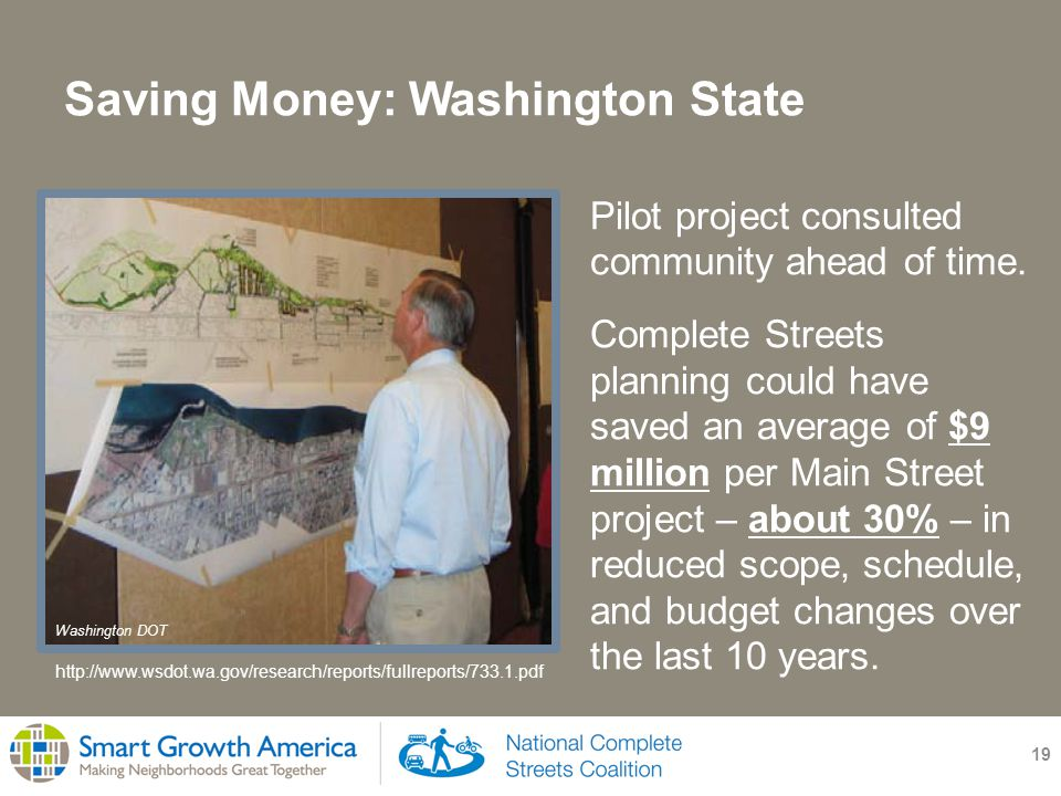 Saving Money: Washington State 19 Pilot project consulted community ahead of time.