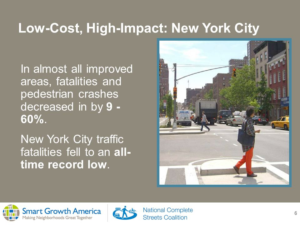 Low-Cost, High-Impact: New York City 7 Built many low-cost facilities: 35 pedestrian refuge islands 55 new left turn lanes 12 curb extensions 8 median tip extensions 4 pedestrian fences 600 re-timed intersections Flickr.com user bicyclesonly