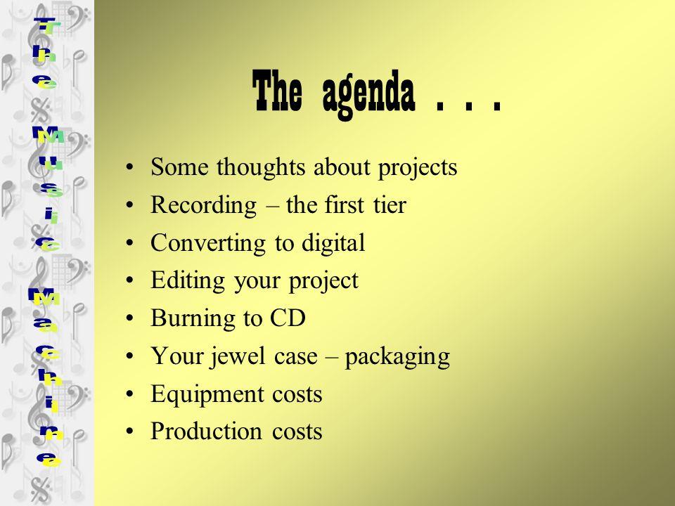 The agenda...