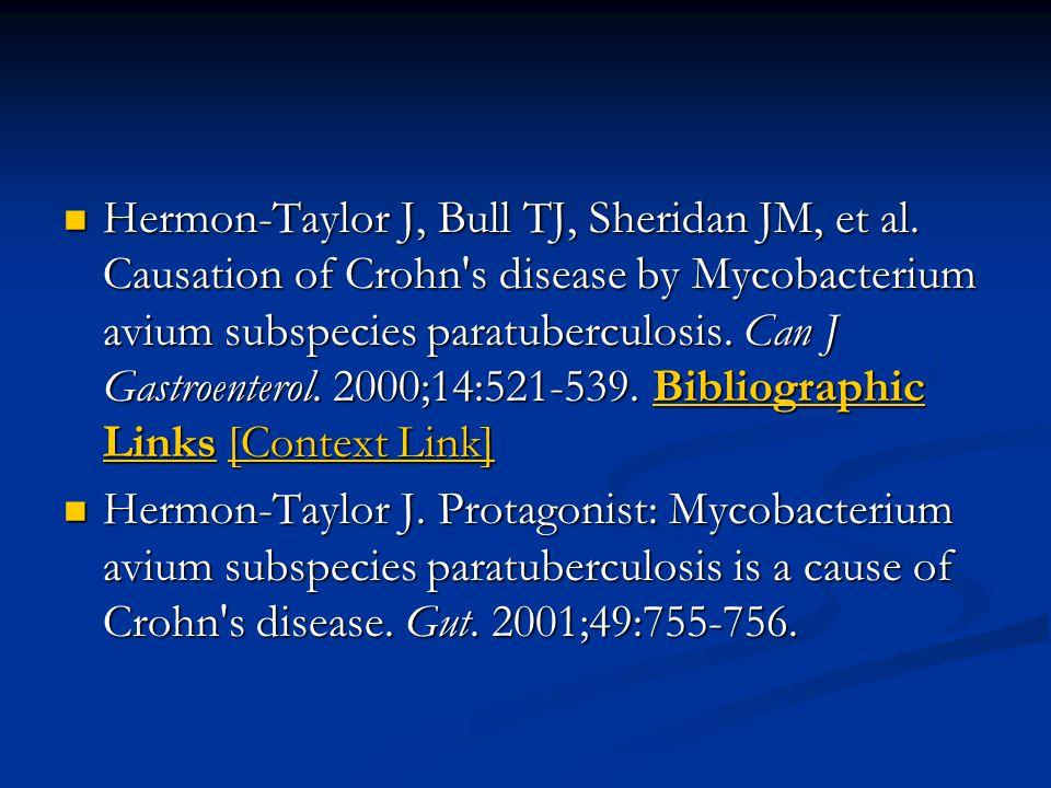Hermon-Taylor J, Bull TJ, Sheridan JM, et al.