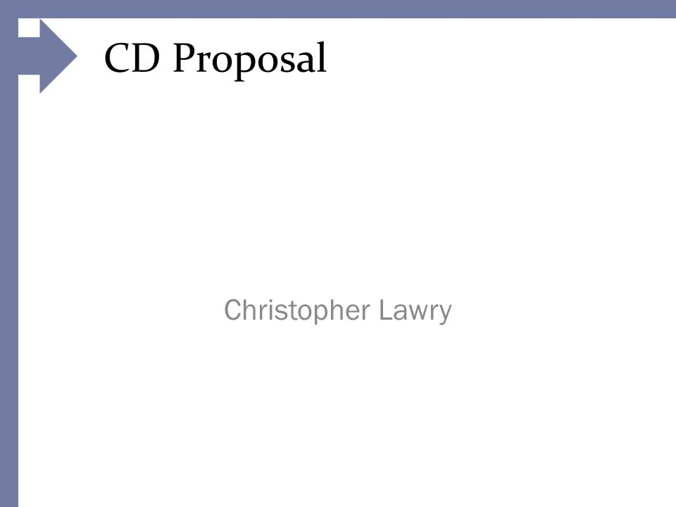 CD Proposal Christopher Lawry