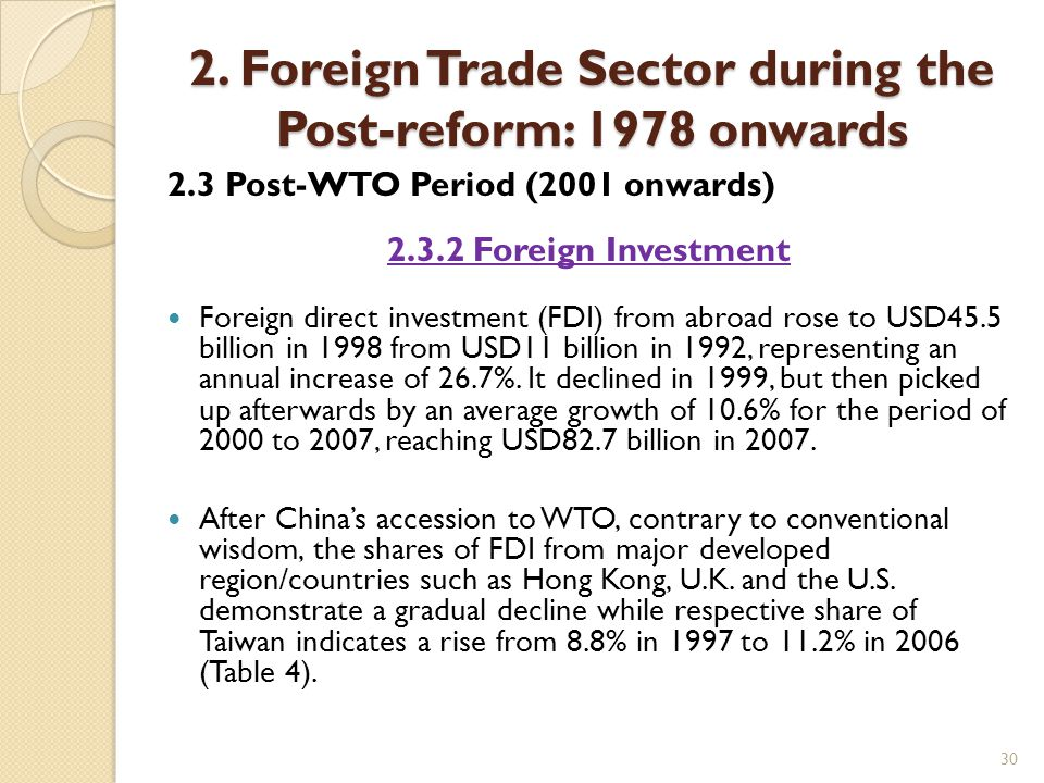 30 2. Foreign Trade Sector during the Post-reform: 1978 onwards 2.3 Post-WTO Period (2001 onwards) 2.3.2 Foreign Investment Foreign direct investment