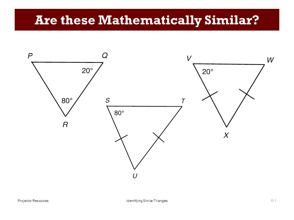 Identifying Similar TrianglesProjector Resources Checking for Similarity P-2 Are any of the triangles ABC, CEF and ACD mathematically similar?