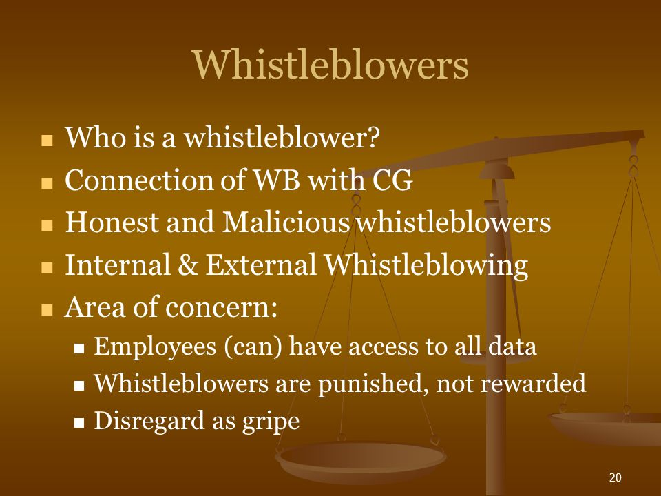 20 Whistleblowers Who is a whistleblower.