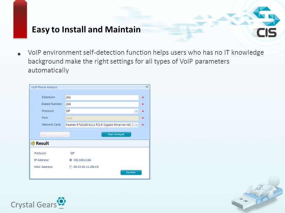VoIP environment self-detection function helps users who has no IT knowledge background make the right settings for all types of VoIP parameters autom