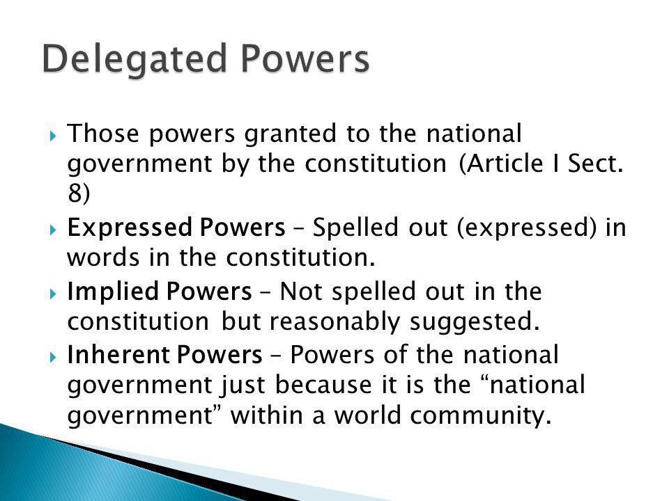  Those powers that are NOT granted to the national government and NOT denied to the states.