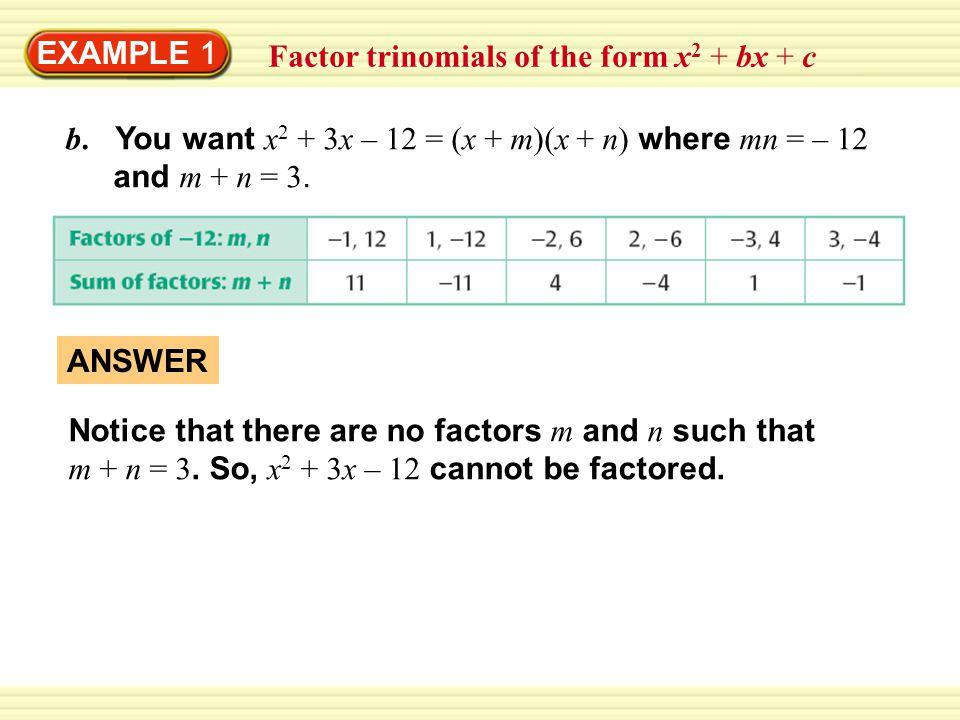 EXAMPLE 1 Factor ax 2 + bx + c where c > 0 Factor 5x 2 – 17x + 6.