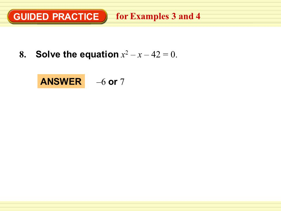 GUIDED PRACTICE for Example 3 Factor the expression.