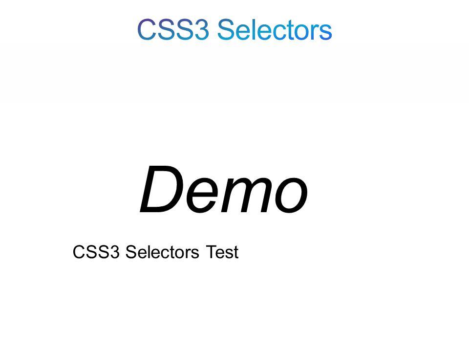 CSS3 Selectors Test Demo