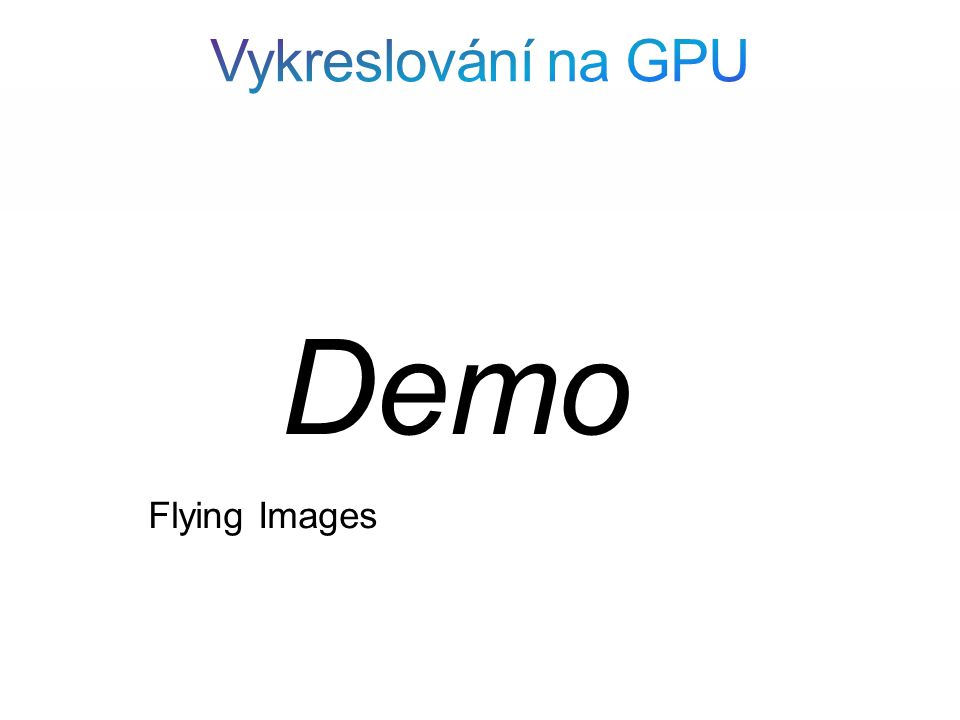 Flying Images Demo