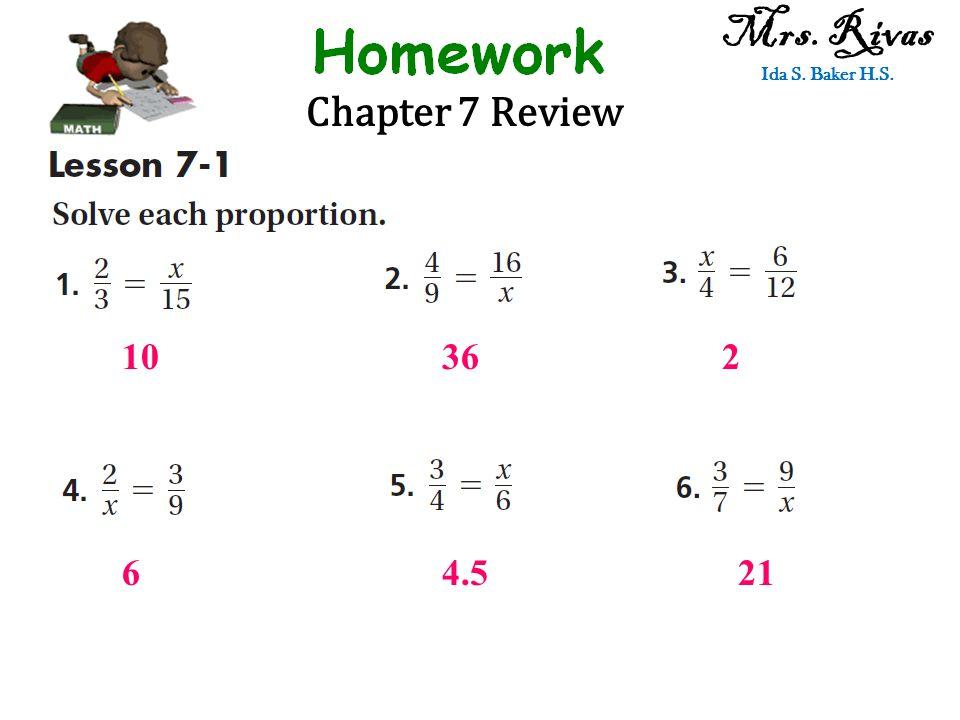 Chapter 7 Review Mrs. Rivas Ida S. Baker H.S. 10362 64.521