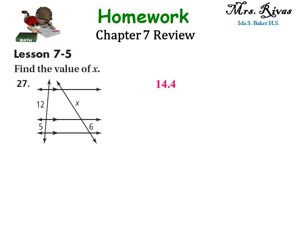 Chapter 7 Review Mrs. Rivas Ida S. Baker H.S. 14.4
