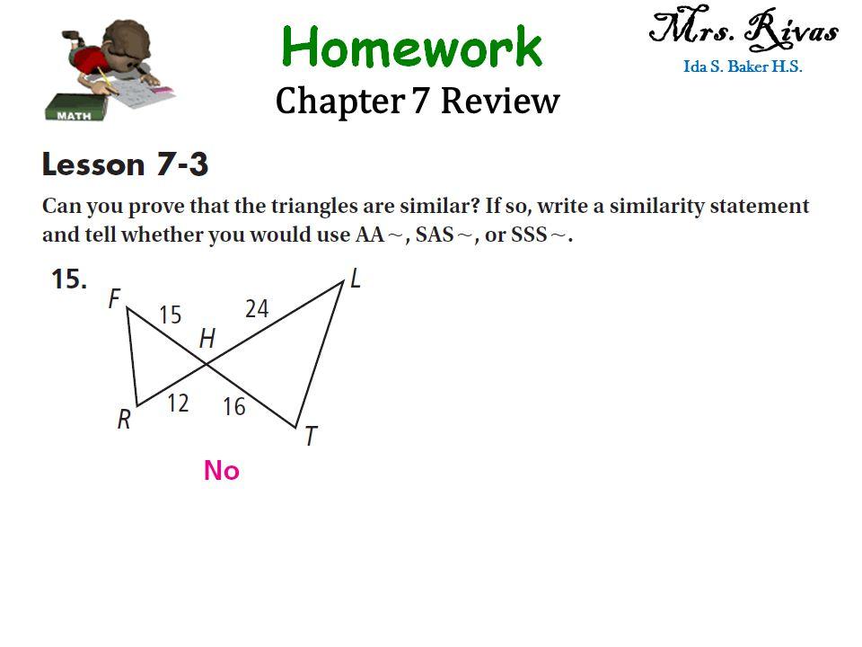 Chapter 7 Review Mrs. Rivas Ida S. Baker H.S.