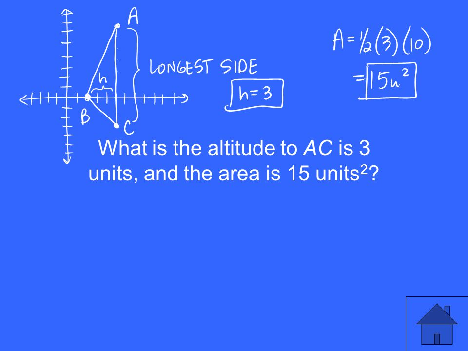 What is the altitude to AC is 3 units, and the area is 15 units 2 ?