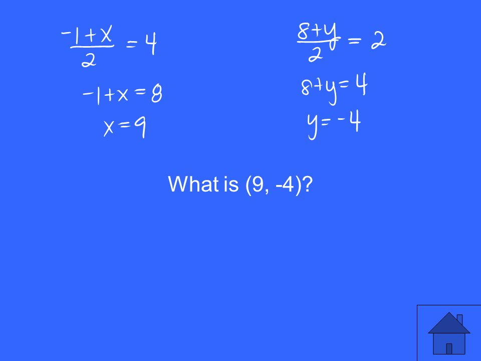 What is (9, -4)