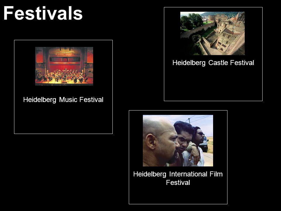 Festivals Heidelberg Music Festival Heidelberg International Film Festival Heidelberg Castle Festival
